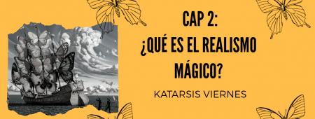 Serie Gabriel García Márquez: Capítulo 2, ¿Qué es realismo mágico?
