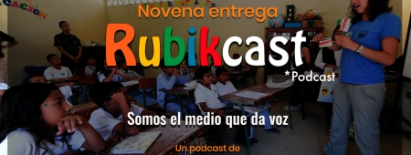 Novena entrega de Rubikcast